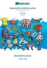 BABADADA, Español de América Latina - Korean (in Hangul script), diccionario visual - visual dictionary (in Hangul script)