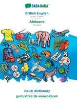 BABADADA, British English - Afrikaans, visual dictionary - geillustreerde woordeboek