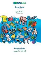 BABADADA, Basa Jawa - Persian Farsi (in arabic script), kamus visual - visual dictionary (in arabic script)