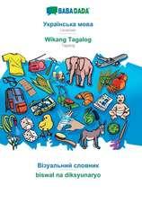 BABADADA, Ukrainian (in cyrillic script) - Wikang Tagalog, visual dictionary (in cyrillic script) - biswal na diksyunaryo