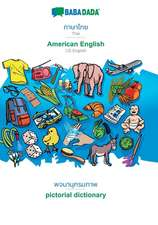 BABADADA, Thai (in thai script) - American English, visual dictionary (in thai script) - pictorial dictionary