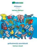 BABADADA, Afrikaans - bahasa Melayu, geillustreerde woordeboek - kamus visual