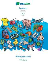 BABADADA, Deutsch - Urdu (in arabic script), Bildwörterbuch - visual dictionary (in arabic script)