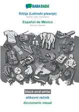BABADADA black-and-white, Srbija (Latinski pisanje) - Español de México, slikovni recnik - diccionario visual