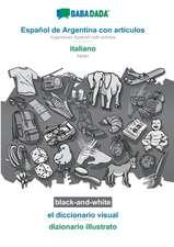 BABADADA black-and-white, Español de Argentina con articulos - italiano, el diccionario visual - dizionario illustrato