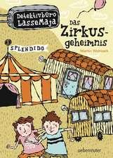 Detektivbüro LasseMaja 06: Das Zirkusgeheimnis