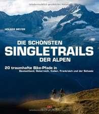 Die schönsten Singletrails der Alpen