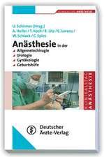 Anästhesie in der Allgemeinchirurgie, Urologie, Gynäkologie und Geburtshilfe