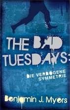 The Bad Tuesdays 1.