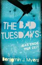 The Bad Tuesdays