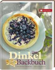 Das Dinkel-Backbuch