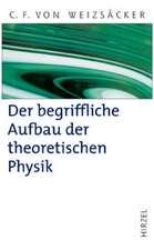 Der begriffliche Aufbau der theoretischen Physik