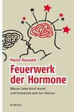 Feuerwerk der Hormone