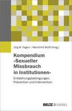 Kompendium »Sexueller Missbrauch in Institutionen«
