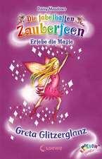 Die fabelhaften Zauberfeen 17. Greta Glitzerglanz