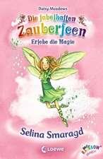 Die fabelhaften Zauberfeen 24. Selina Smaragd