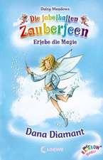 Die fabelhaften Zauberfeen 28. Dana Diamant