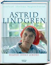 Astrid Lindgren. Bilder ihres Lebens