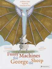 Funny Machines for George the Sheep