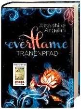 Everflame 02. Tränenpfad