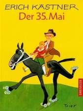 Der fünfunddreißigste Mai oder Konrad reitet in die Südsee