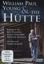 William Paul Young und 'Die Hütte'. DVD