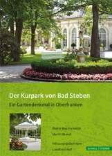 Der Kurpark Von Bad Steben:  Ein Gartendenkmal in Oberfranken