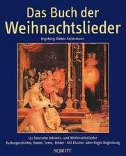 Das Buch Der Weihnachtslieder:  German Text