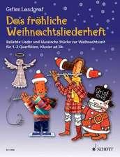 Die fröhliche Querflöte Das fröhliche Weihnachtsliederheft mit CD