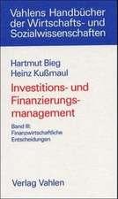 Investitions- und Finanzierungsmanagement 3. Finanzwirtschaftliche Entscheidung