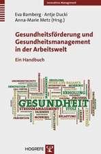 Gesundheitsförderung und Gesundheitsmanagement in der Arbeitswelt