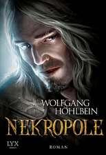 Die Chronik der Unsterblichen 15. Nekropole
