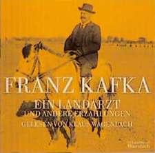 Ein Landarzt und andere Erzählungen. CD