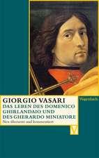 Das Leben des Domenico Ghirlandaio und des Gherardo di Giovanni