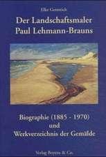 Der Landschaftsmaler Paul Lehmann-Brauns