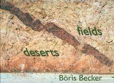 Deserts and Fields:  Rheinland-Pfalz. Ein Land Und Seine Geschichte, Volumes 2 and 3