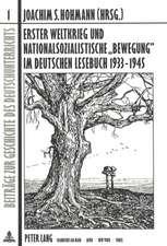 Erster Weltkrieg Und Nationalsozialistische -Bewegung- Im Deutschen Lesebuch 1933-1945