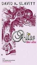 Alice über alles