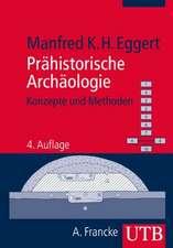 Prähistorische Archäologie