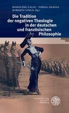 Die Tradition Der Negativen Theologie in Der Deutschen Und Franzosischen Philosophie:  Texte Und Materialien