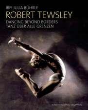 Robert Tewsley: Dancing beyond borders - Robert Tewsley: Tanz über alle Grenzen