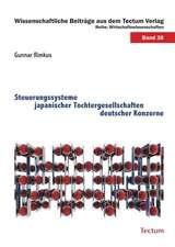 Steuerungssysteme japanischer Tochtergesellschaften deutscher Konzerne