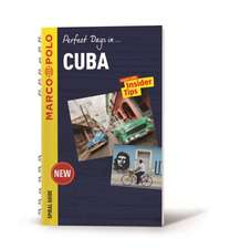 Perfect Days in Cuba Marco Polo Spiral Guide