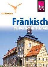 Reise Know-How Sprachführer Fränkisch - das Deutsch der Franken