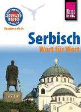 Reise Know-How Sprachführer Serbisch - Wort für Wort