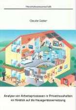 Analyse von Arbeitsprozessen in Privathaushalten im Hinblick auf die Hausgerätevernetzung