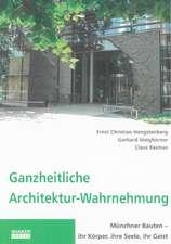 Ganzheitliche Architektur-Wahrnehmung