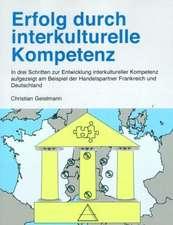 Erfolg durch interkulturelle Kompetenz