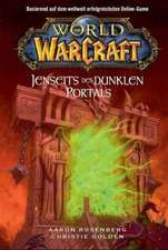 World of Warcraft 04 - Jenseits des dunklen Portals