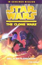 Star Wars The Clone Wars - In geheimer Mission 03 - Duell in der Felsenschlucht